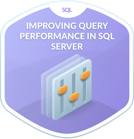 Improving Query Performance in SQL Server