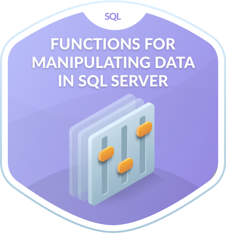 Functions for Manipulating Data in SQL Server