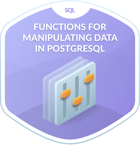 Functions for Manipulating Data in PostgreSQL