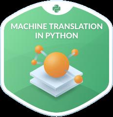 Machine Translation in Python