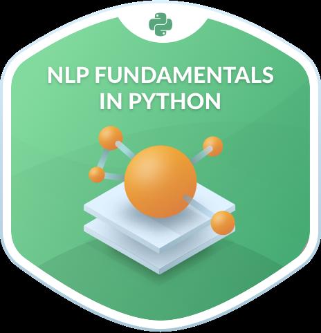 Natural Language Processing Fundamentals in Python