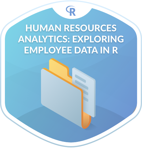 Human Resources Analytics: Exploring Employee Data in R
