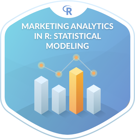 Marketing Analytics in R: Statistical Modeling