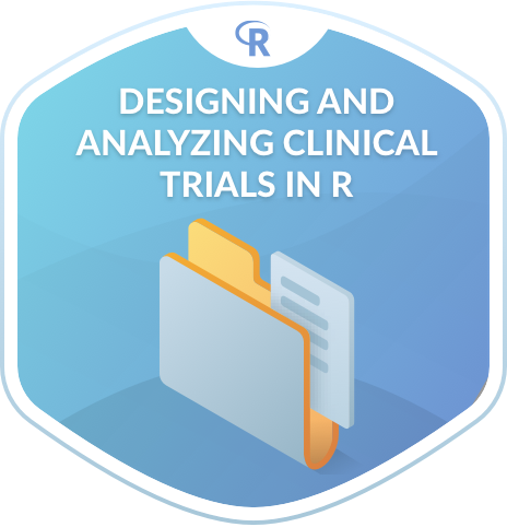 Designing and Analyzing Clinical Trials in R