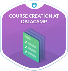 Course Creation at DataCamp